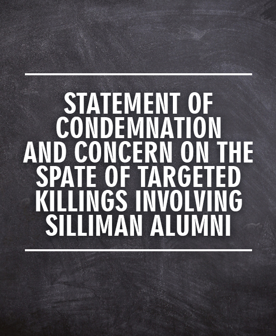 Statement of Condemnation and Concern on the Spate of Targeted Killings Involving Silliman Alumni