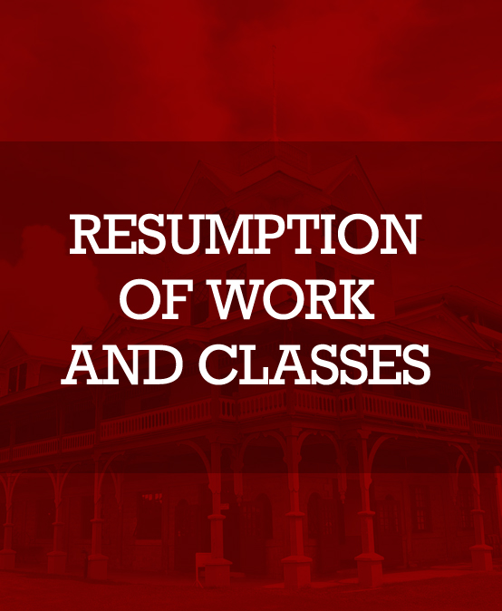 Resumption of Work and Classes