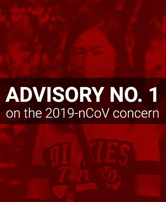ADVISORY NO. 1 on the 2019-nCoV concern