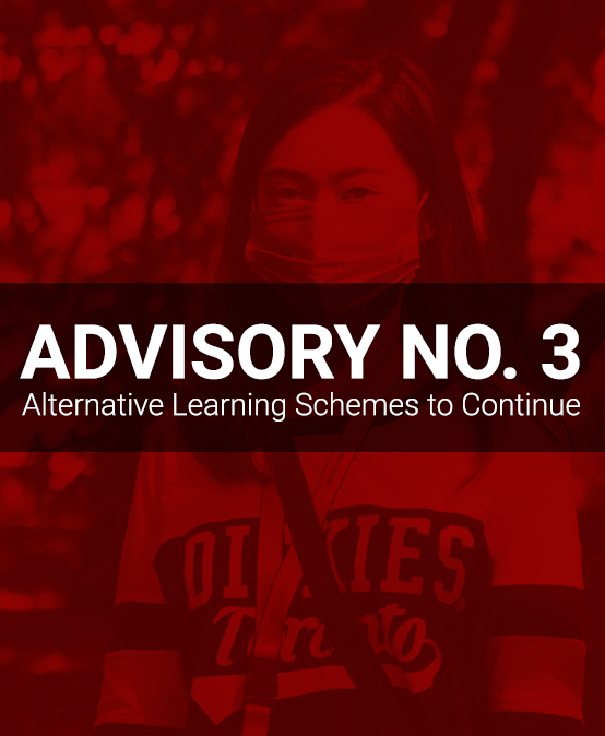 ADVISORY NO. 3: Alternative Learning Schemes to Continue
