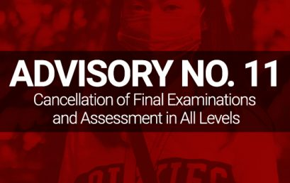 ADVISORY NO. 11: Cancellation of Final Examinations and Assessment in All Levels