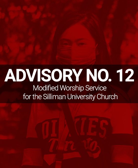 ADVISORY NO. 12: Modified Worship Service for the Silliman University Church
