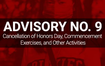 ADVISORY NO. 9: Cancellation of Honors Day, Commencement Exercises, and Other Activities