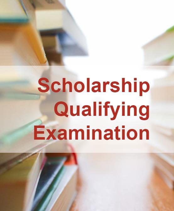 Scholarship Qualifying Examination