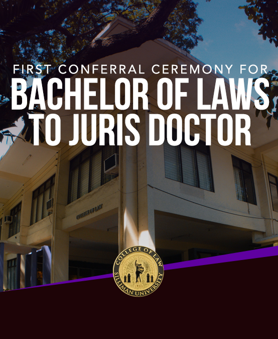 First Conferral Ceremony for Bachelor of Laws to Juris Doctor