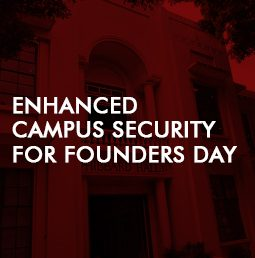 Enhanced Campus Security for Founders Day