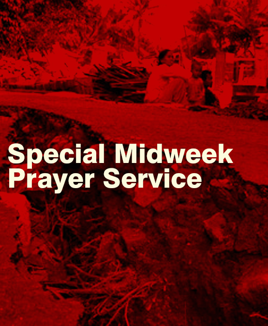 A Special Midweek Service Lifting Up in Prayer for the Earthquake Victims of Mindanao