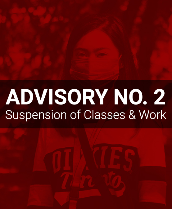 ADVISORY NO. 2: Suspension of Classes and Work
