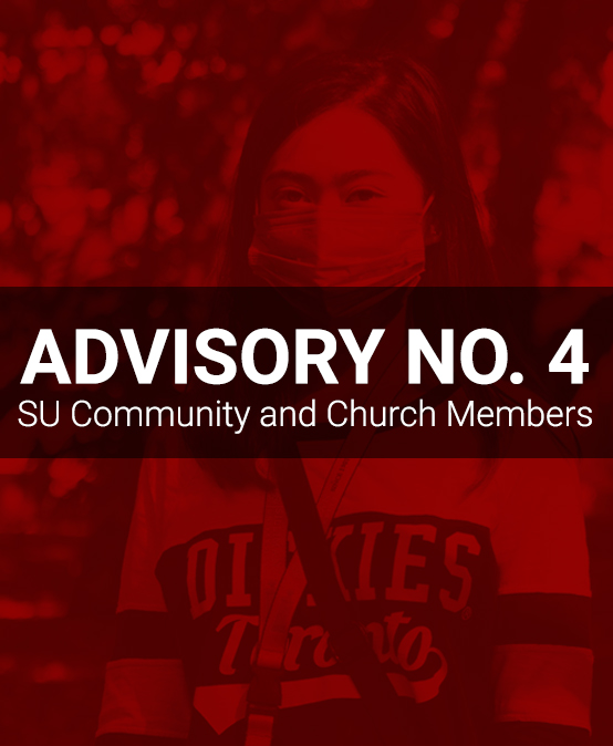 ADVISORY No. 4: SU Community and Church    Members