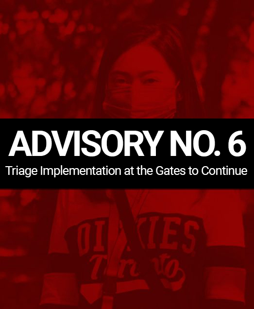 ADVISORY NO. 6: Triage Implementation at the Gates to Continue