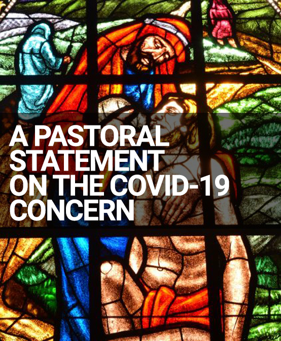 A Pastoral Statement on the COVID-19 Concern