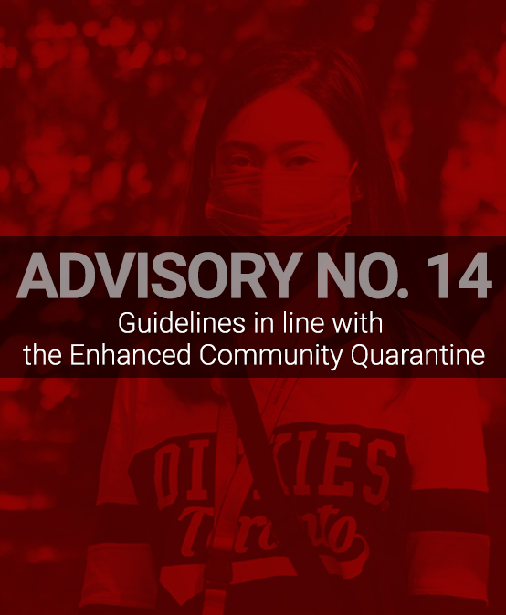 ADVISORY NO. 14: Guidelines in line with the Enhanced Community Quarantine