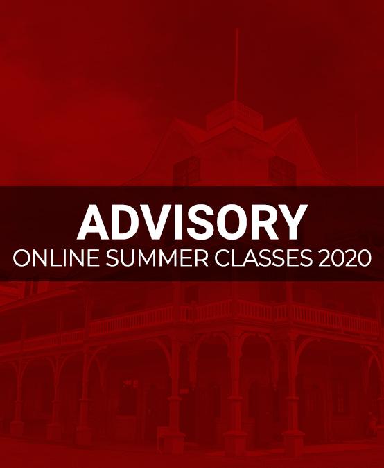ADVISORY: ONLINE SUMMER CLASSES 2020