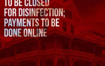 ADVISORY! BUSINESS OFFICE TO BE CLOSED FOR DISINFECTION; PAYMENTS TO BE DONE ONLINE