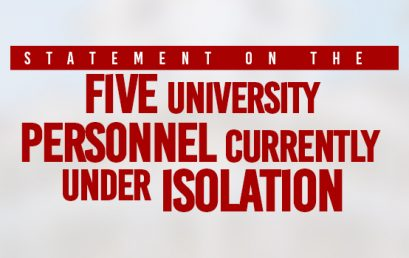 Statement on the Five University Personnel Currently Under Isolation