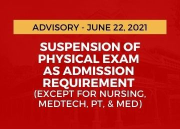 Suspension of Physical Exam as Admission Requirement (Except for Nursing, MedTech, PT, & Med)