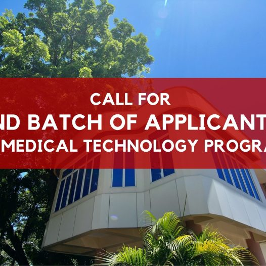CALL FOR 2ND BATCH OF APPLICANTS: BS Medical Technology Program